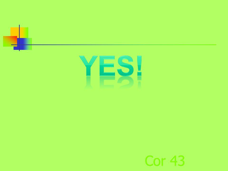 Cor 43