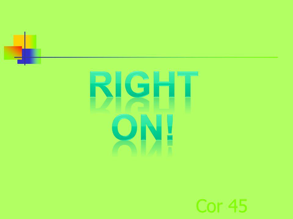Cor 45
