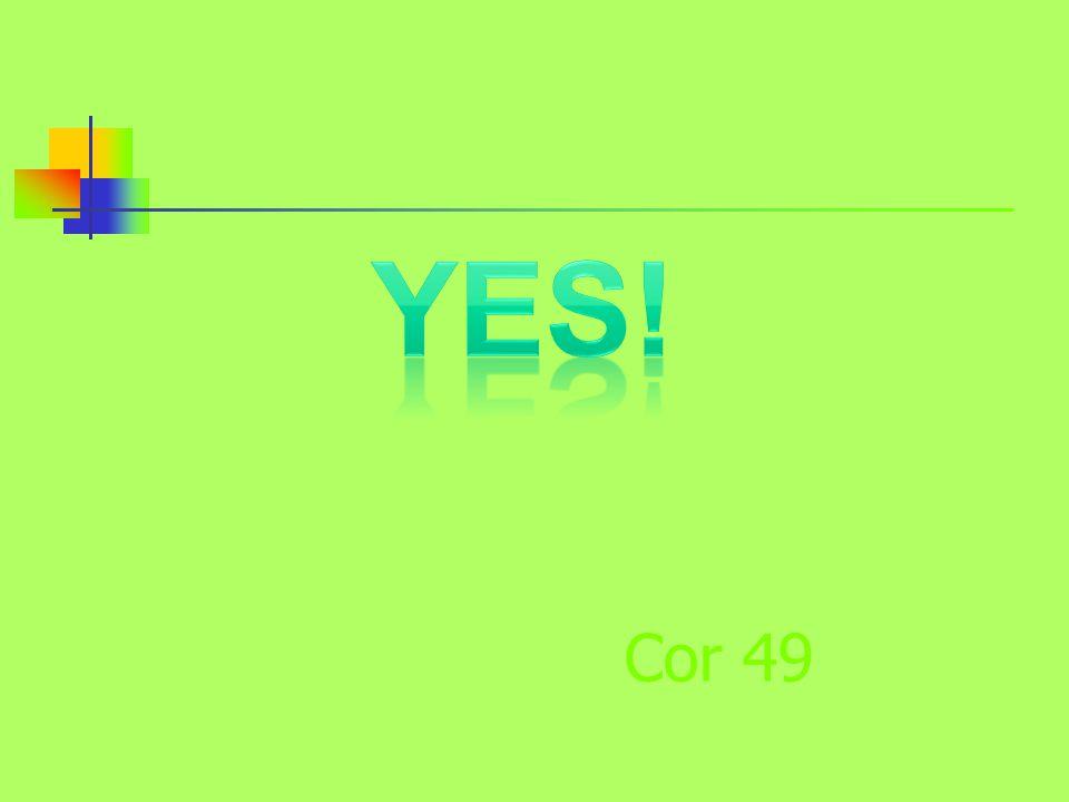 Cor 49