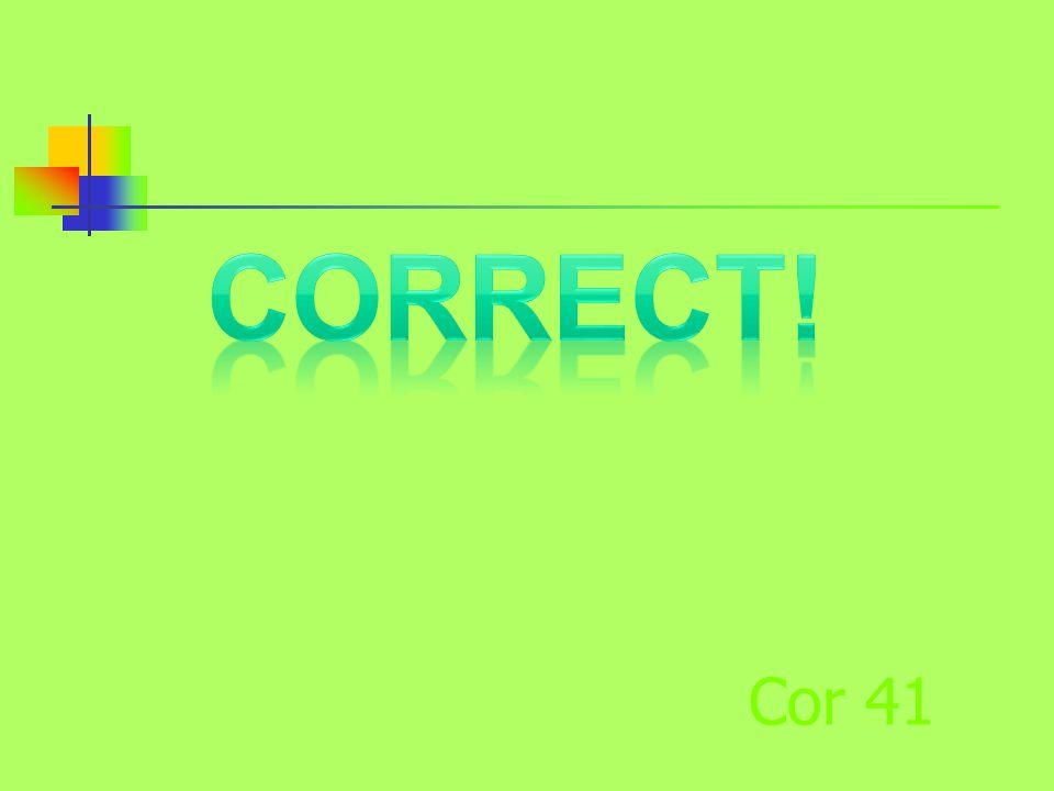 Cor 41
