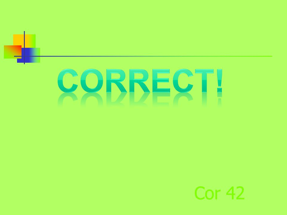 Cor 42