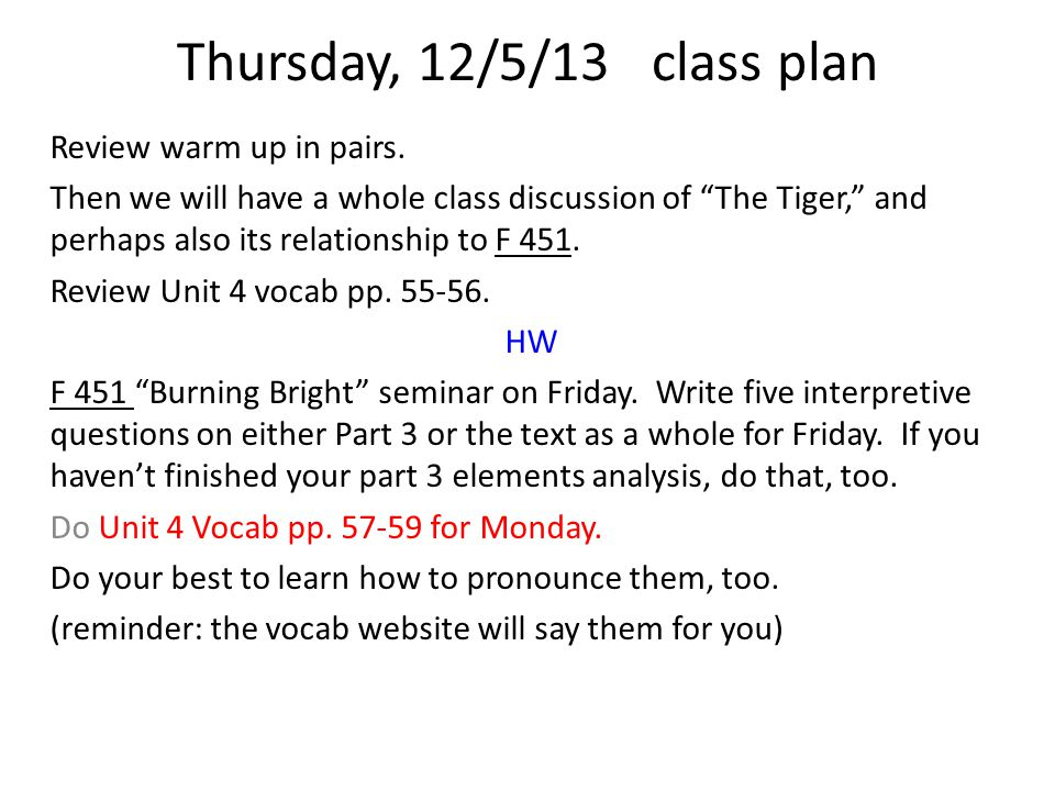 Thursday, 12/5/13class plan Review warm up in pairs.
