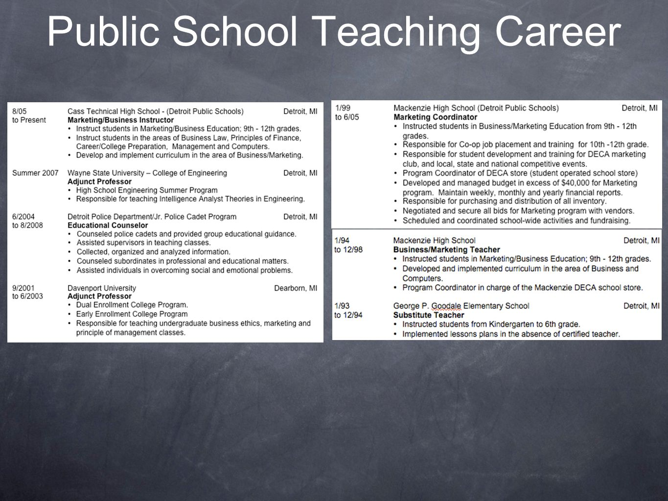 Public School Teaching Career
