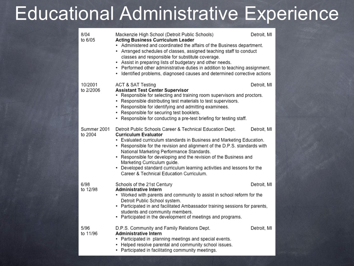 Educational Administrative Experience