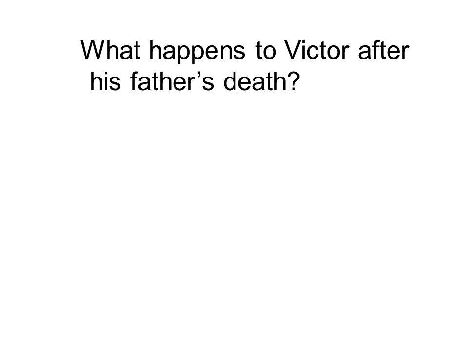 What happens to Victor after his father's death