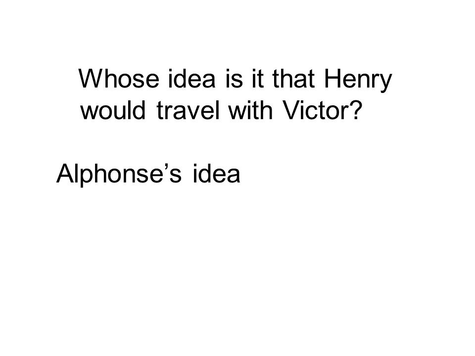 Alphonse's idea