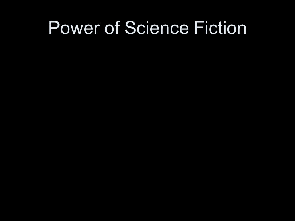 Power of Science Fiction