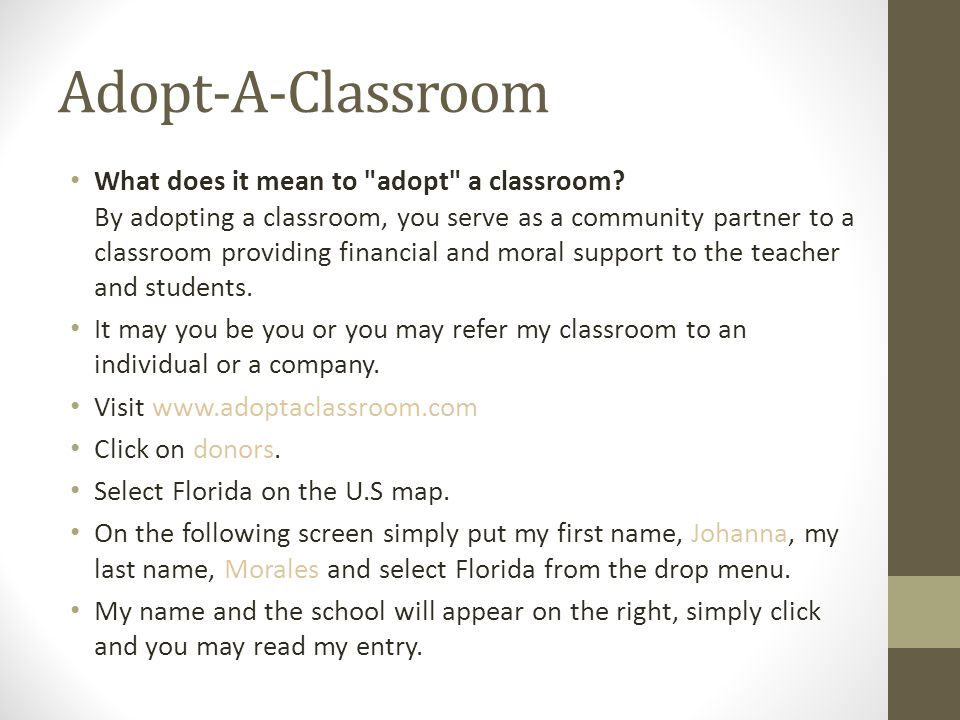 Adopt-A-Classroom What does it mean to adopt a classroom.