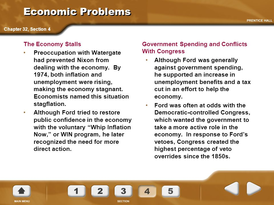 Economic Problems The Economy Stalls Preoccupation with Watergate had prevented Nixon from dealing with the economy. By 1974, both inflation and unemp