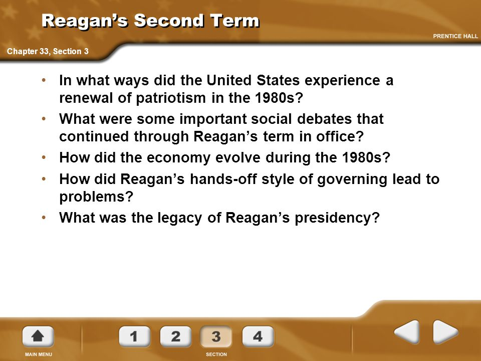 Reagan's Second Term In what ways did the United States experience a renewal of patriotism in the 1980s? What were some important social debates that