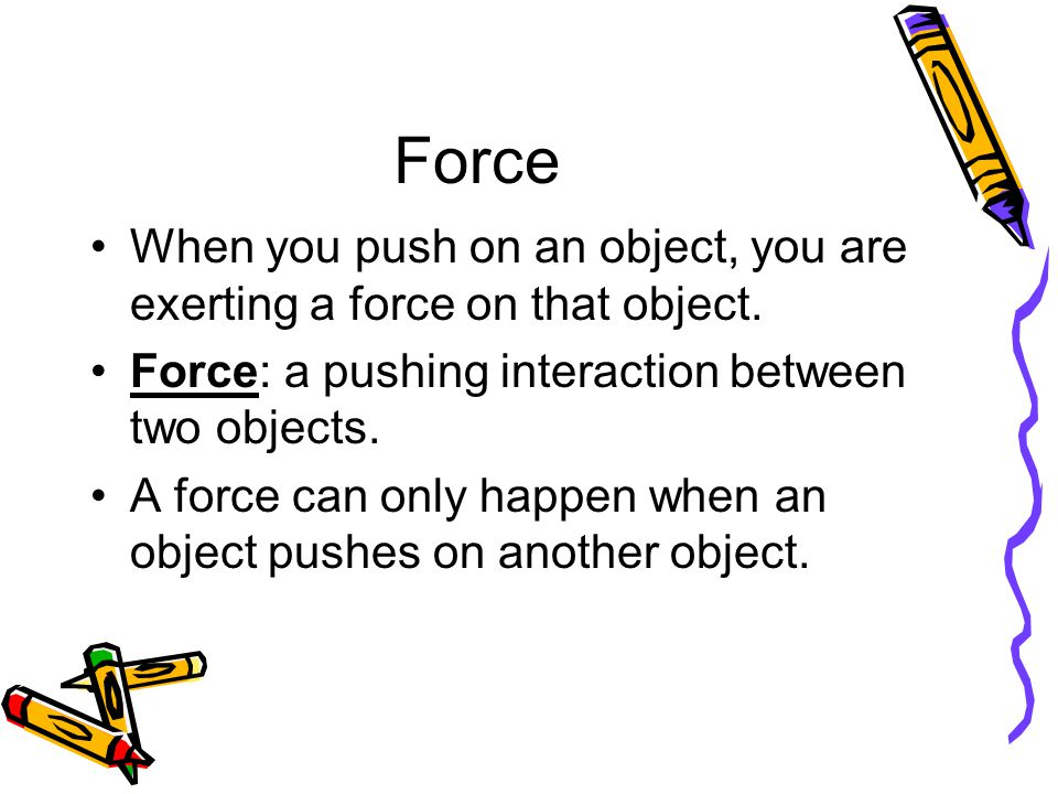 Measuring Force Newton: the unit of force in the metric system. The symbol for newton is N.