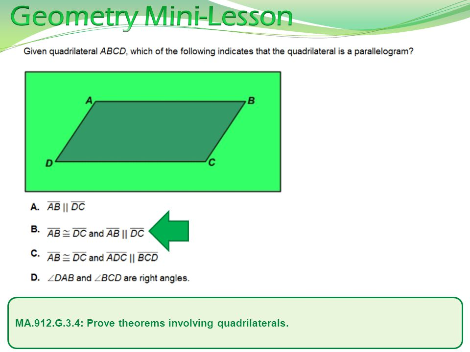 MA.912.G.3.4: Prove theorems involving quadrilaterals.
