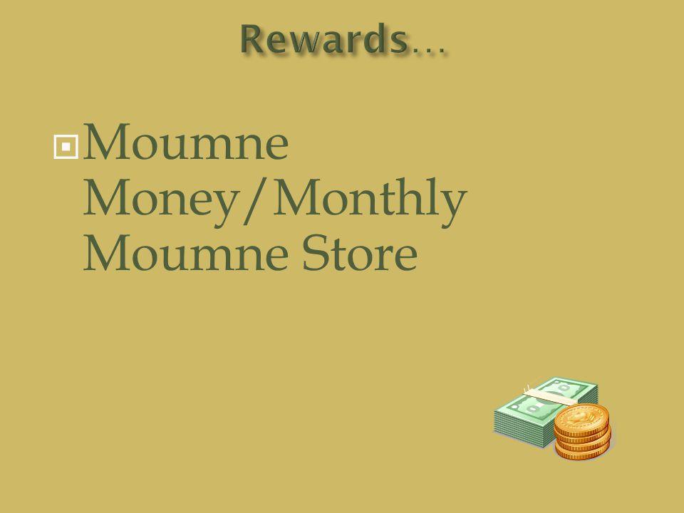  Moumne Money/Monthly Moumne Store