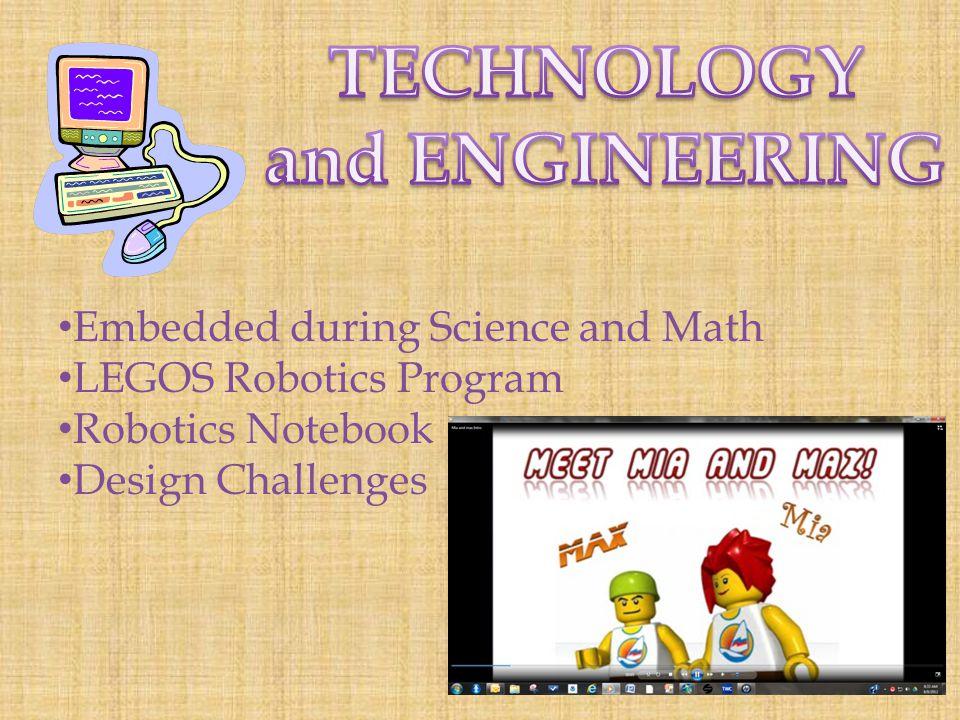 Embedded during Science and Math LEGOS Robotics Program Robotics Notebook Design Challenges
