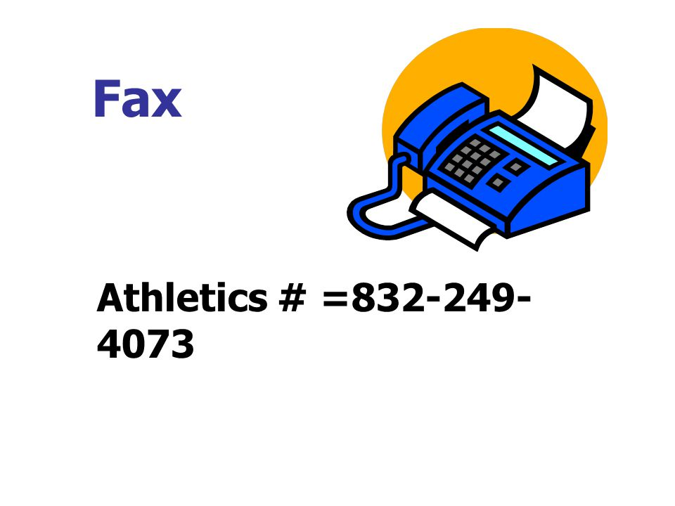 Fax Athletics # =832-249- 4073