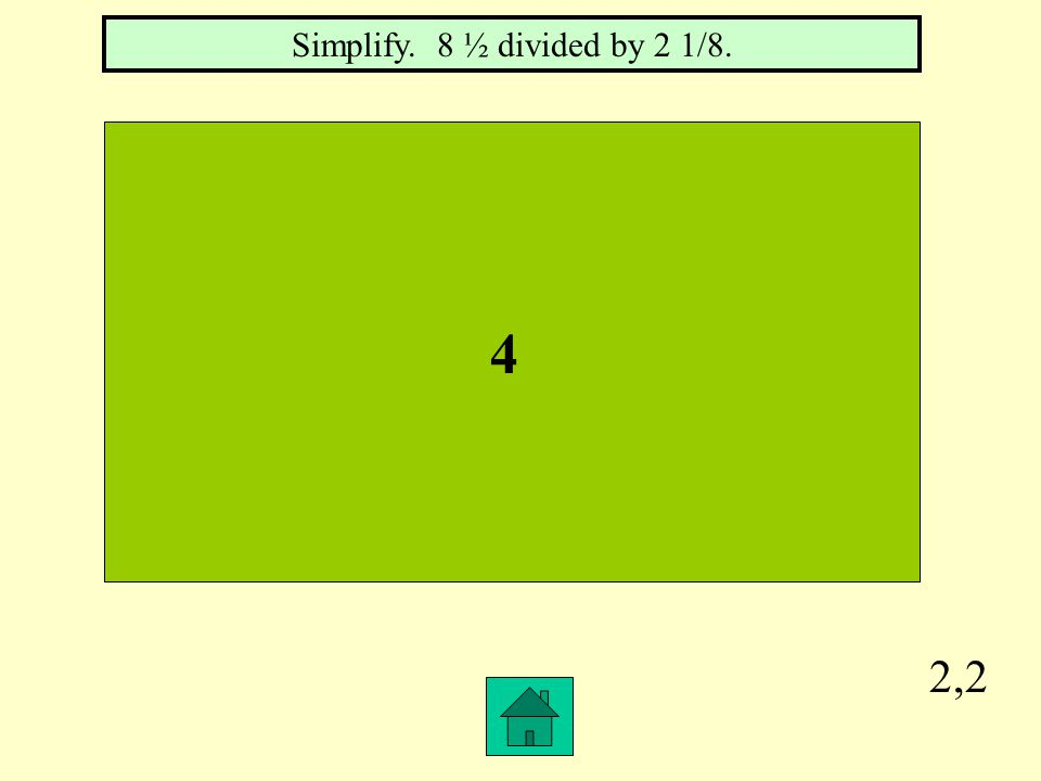 2,1 -1/45 Simplify. -5/9 – (-8/15)