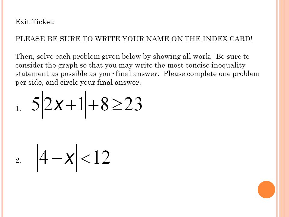 Exit Ticket: PLEASE BE SURE TO WRITE YOUR NAME ON THE INDEX CARD.