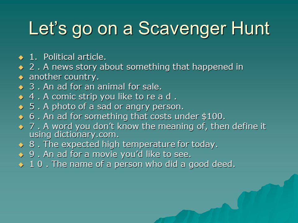 Let's go on a Scavenger Hunt  1. Political article.