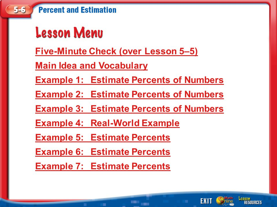 1.A 2.B 3.C 4.D Example 5 Estimate 15 out of 76 as a percent.