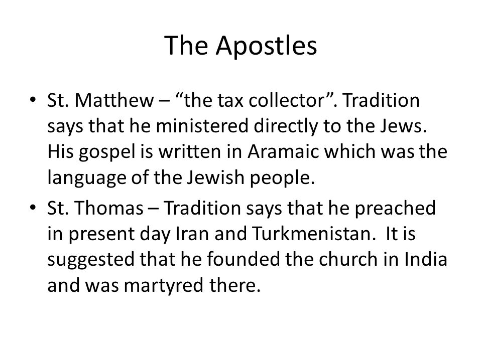 The Apostles St. Matthew – the tax collector .