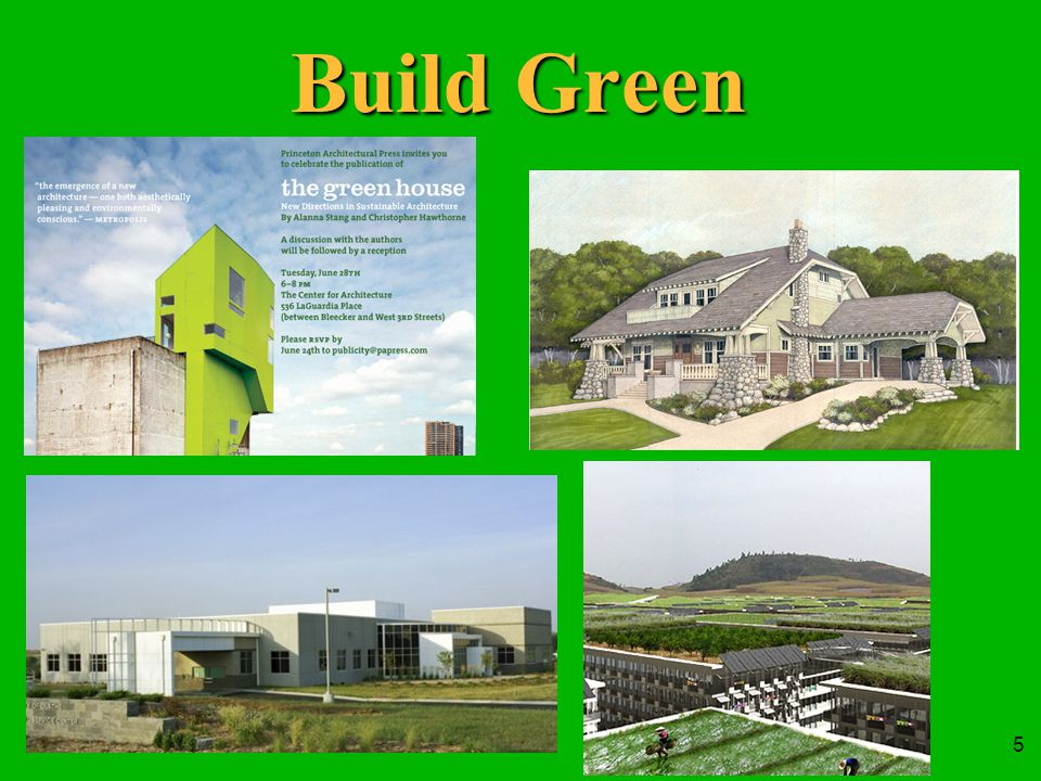 5 Build Green