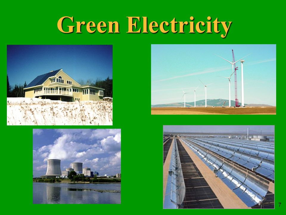 7 Green Electricity