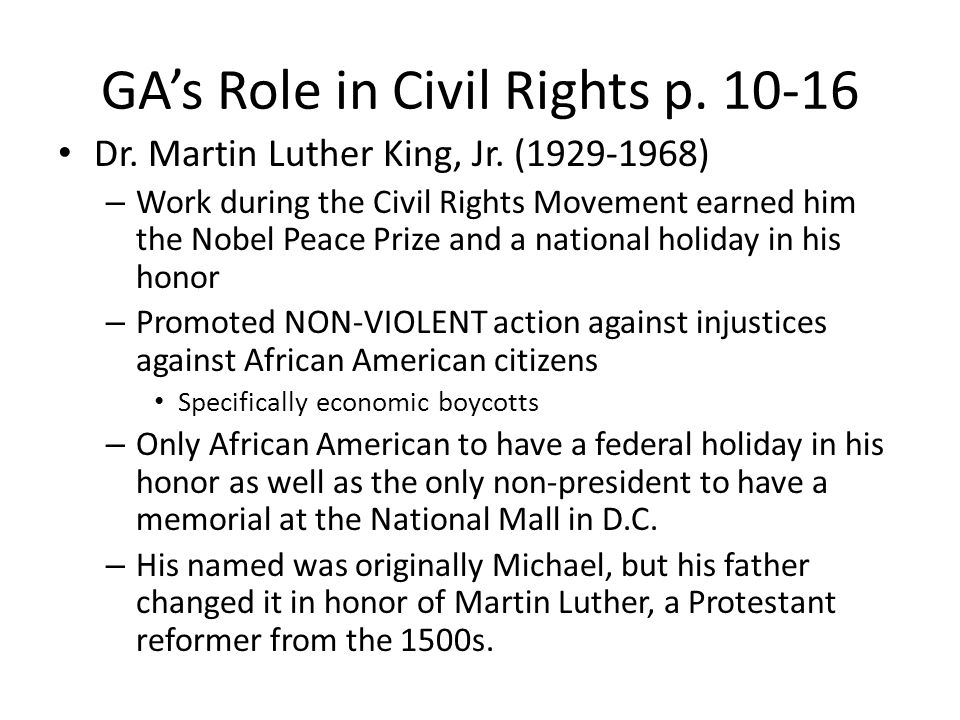 GA's Role in Civil Rights p.10-16 Dr. Martin Luther King, Jr.