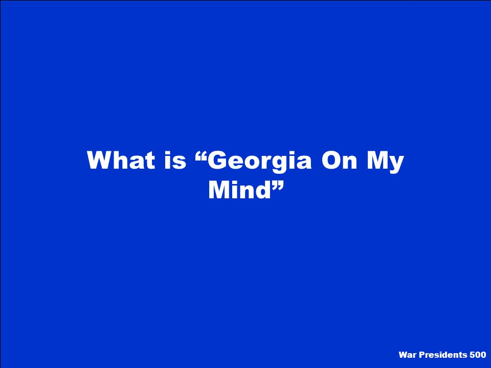 Hodge Podge II 500 What is the official state song of Georgia