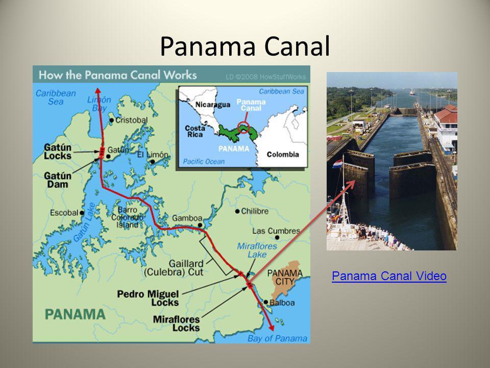 Panama Canal Panama Canal Video