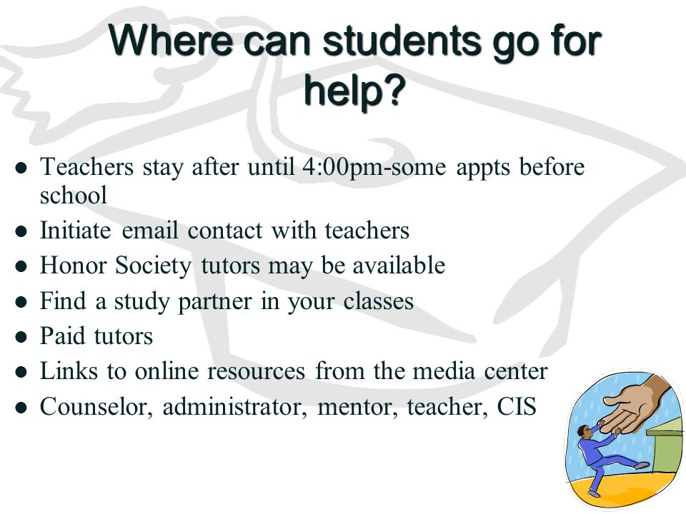 Where can students go for help.