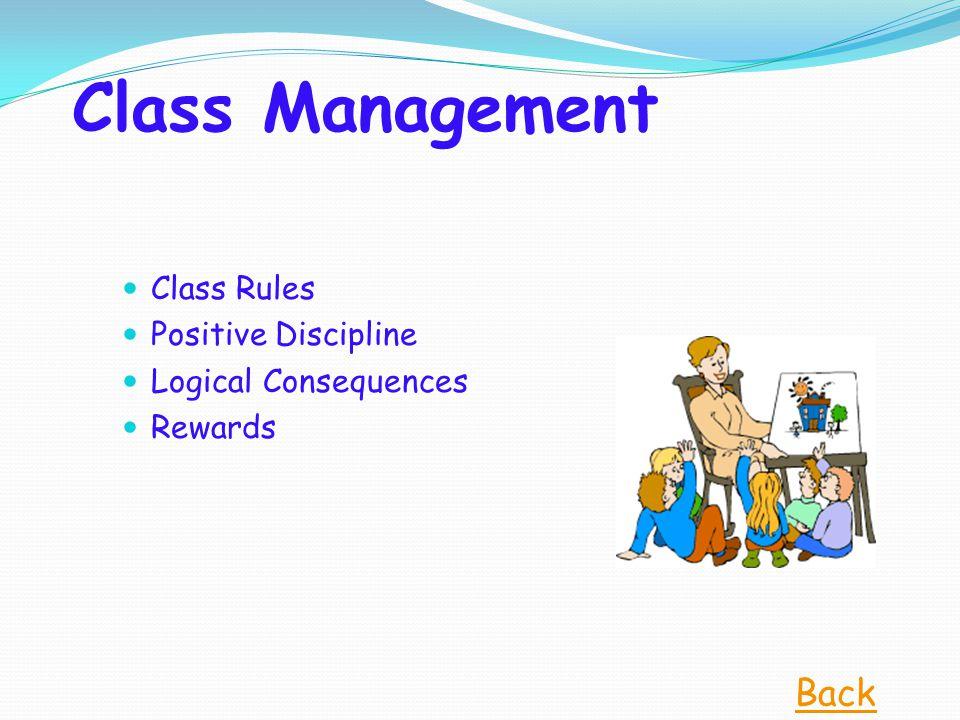 Class Management Class Rules Positive Discipline Logical Consequences Rewards Back