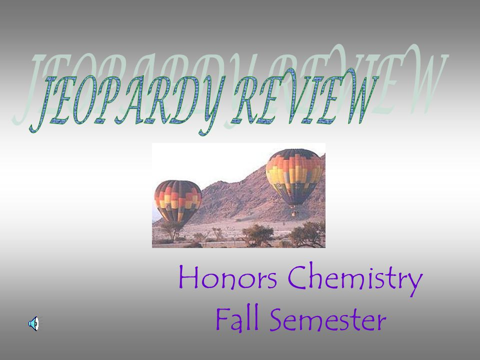 Honors Chemistry Fall Semester