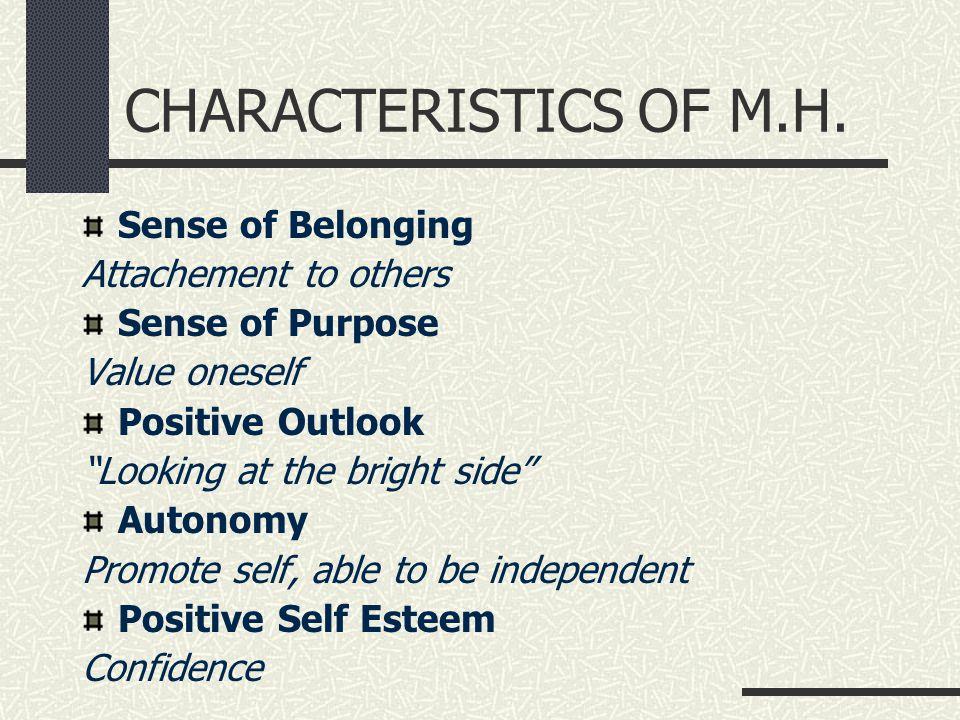 CHARACTERISTICS OF M.H.