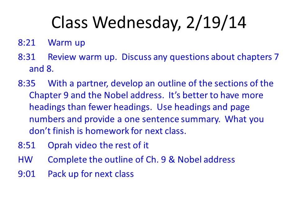 Class Wednesday, 2/19/14 8:21Warm up 8:31Review warm up.
