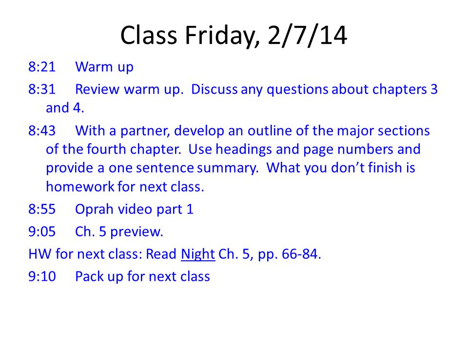 Class Friday, 2/7/14 8:21Warm up 8:31Review warm up.