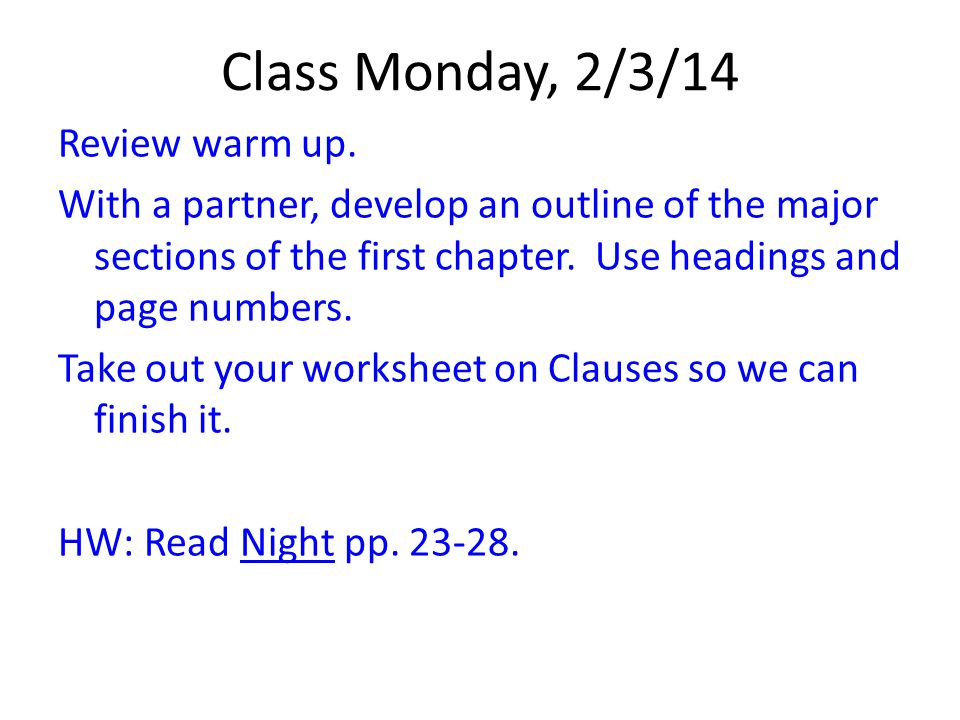 Class Monday, 2/3/14 Review warm up.