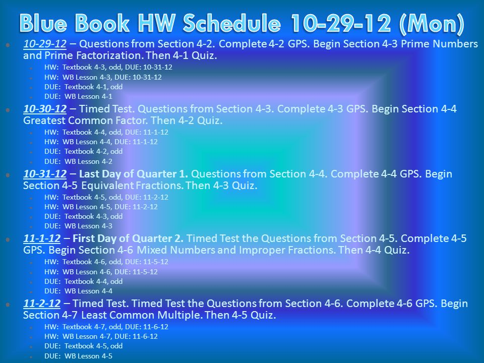  10-29-12 – Questions from Section 4-2. Complete 4-2 GPS.