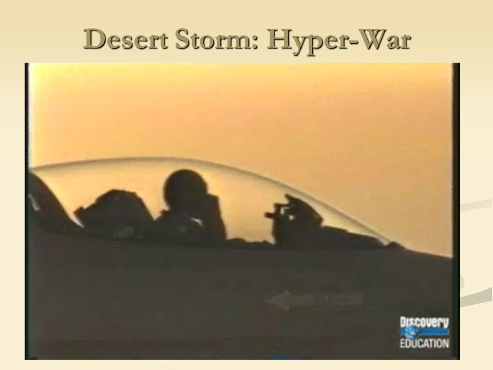 Desert Storm: Hyper-War
