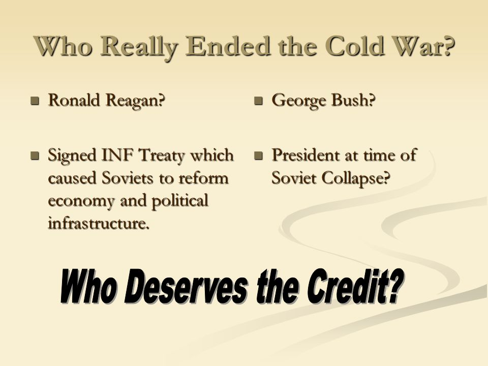 Who Really Ended the Cold War.Ronald Reagan. Ronald Reagan.