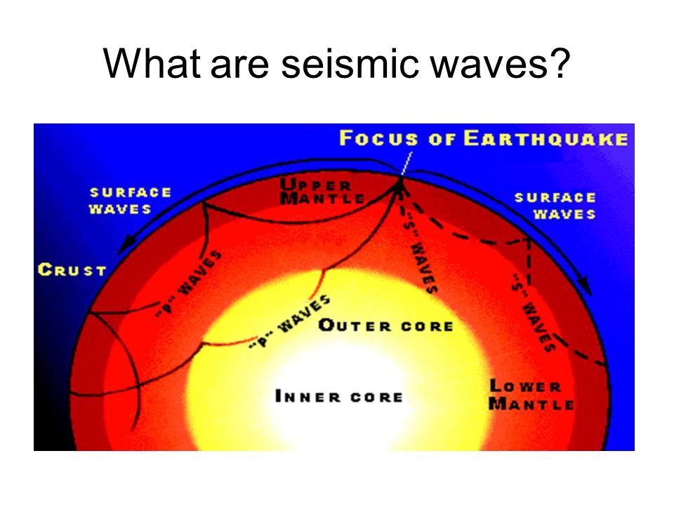 1.How do we measure seismic waves.