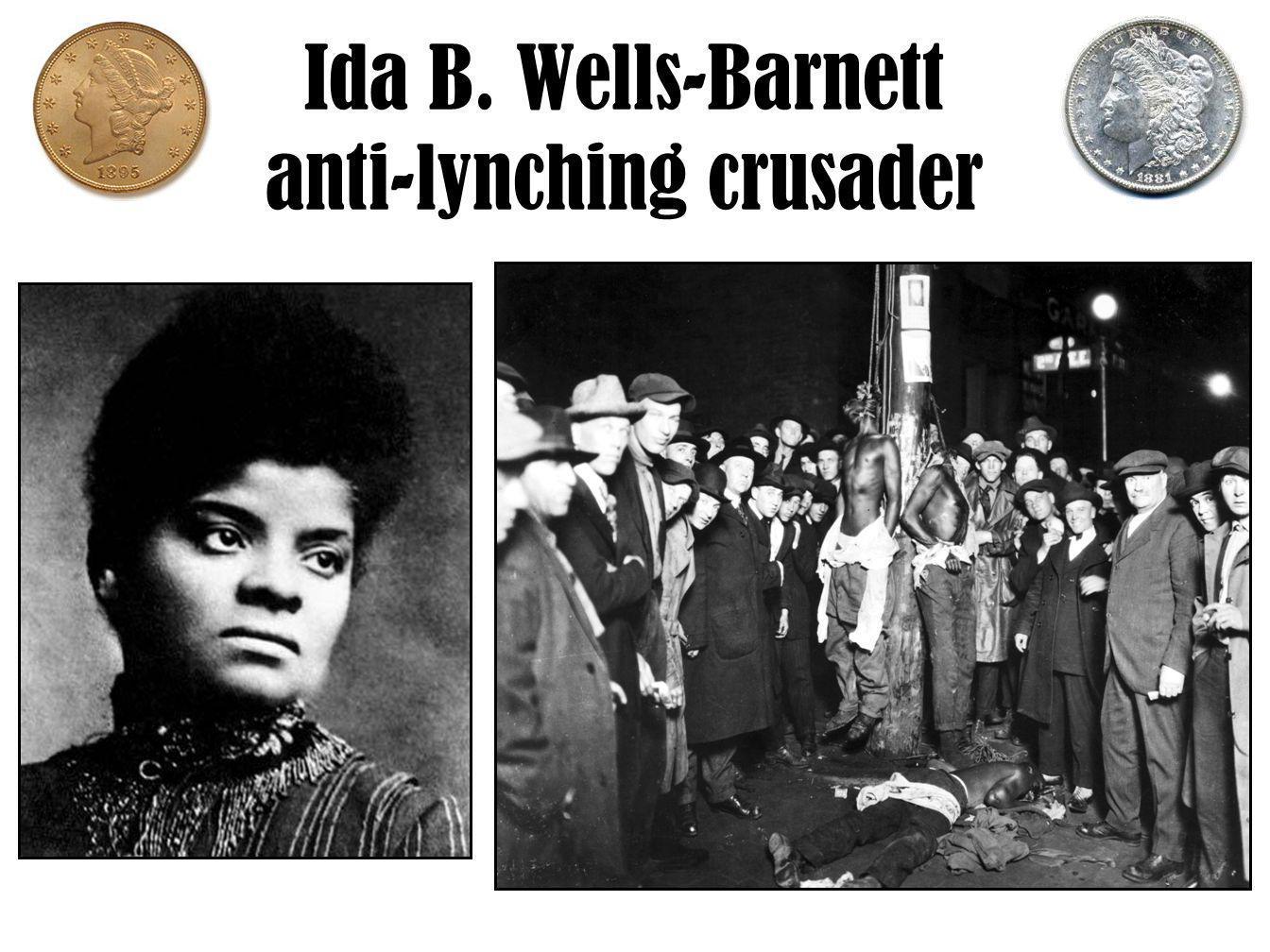 Ida B. Wells-Barnett anti-lynching crusader