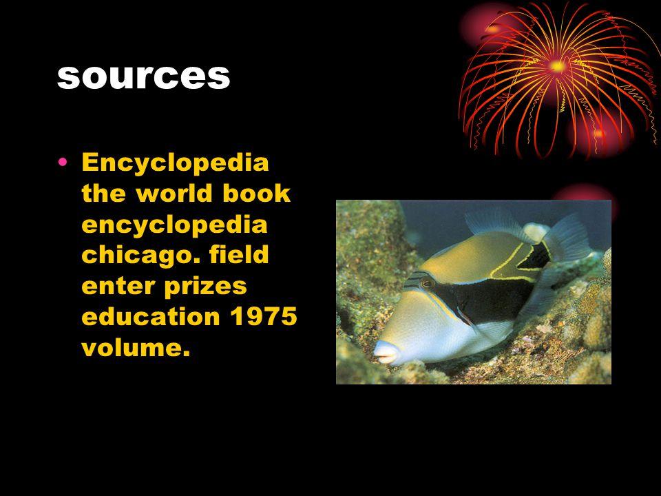 sources Encyclopedia the world book encyclopedia chicago. field enter prizes education 1975 volume.