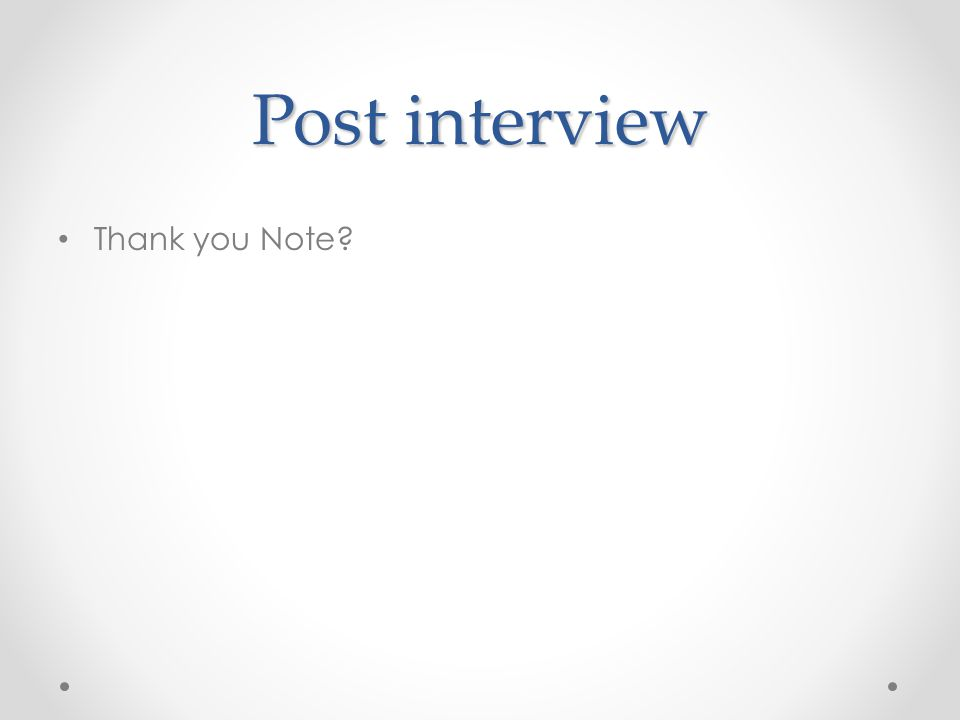 Post interview Thank you Note