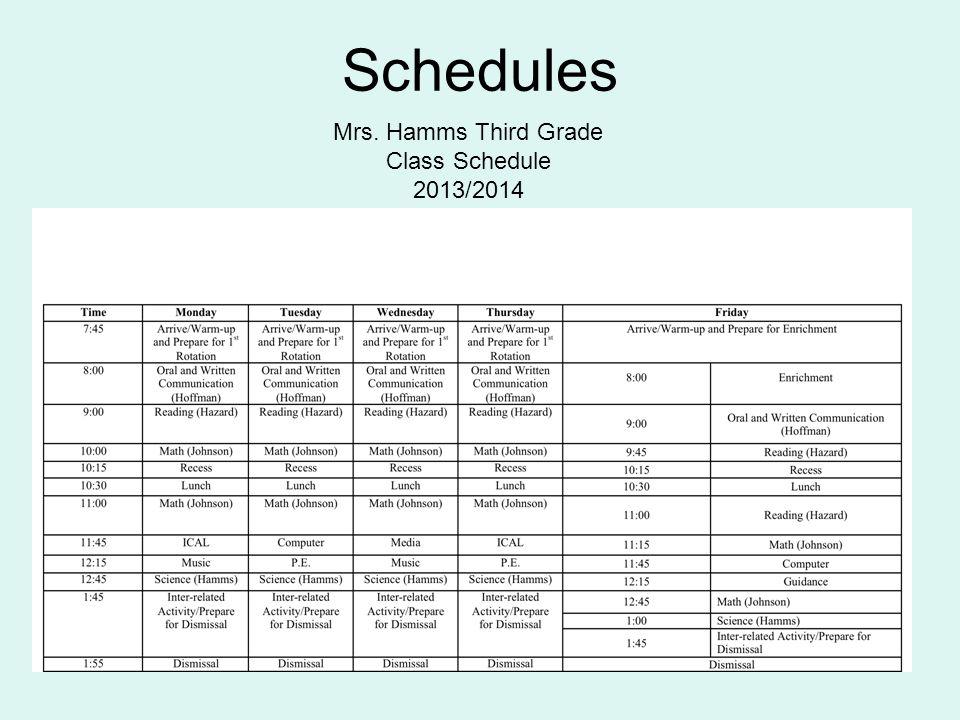 Schedules Mrs. Hamms Third Grade Class Schedule 2013/2014