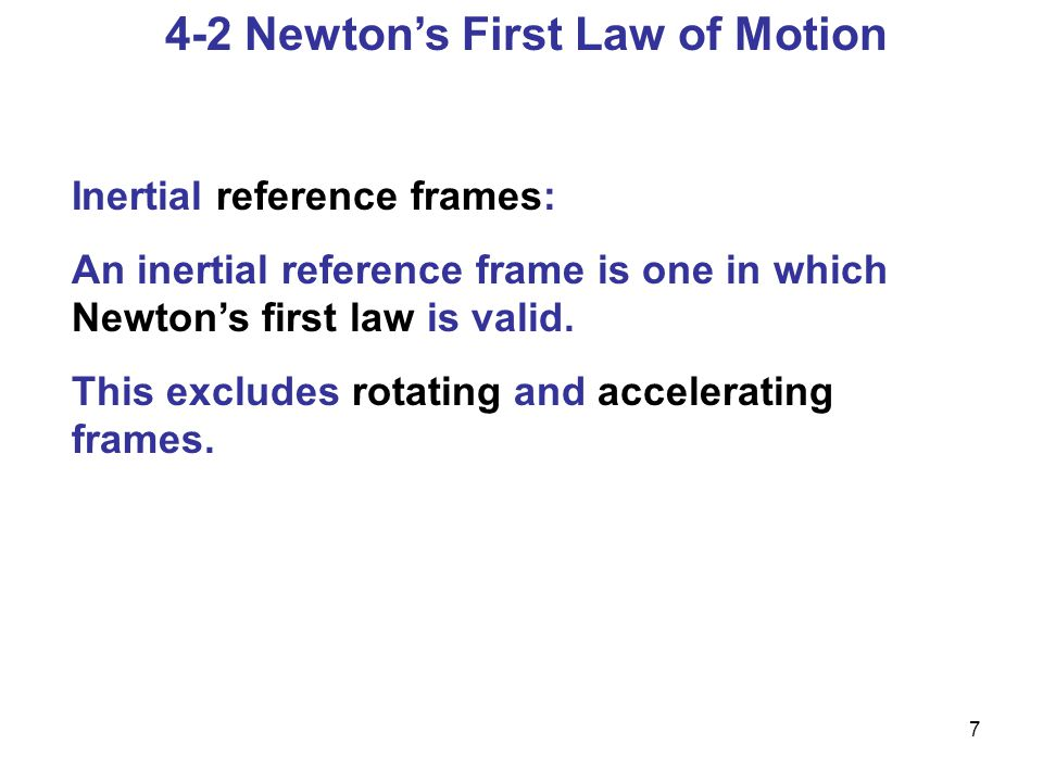 4-3 Mass Mass is the measure of inertia of an object.