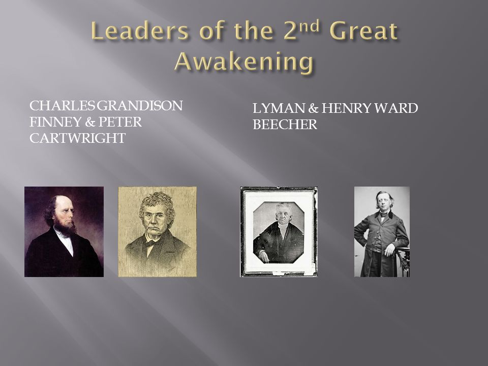 CHARLES GRANDISON FINNEY & PETER CARTWRIGHT LYMAN & HENRY WARD BEECHER