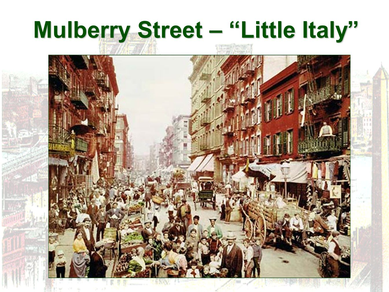 """Mulberry Street – """"Little Italy"""""""