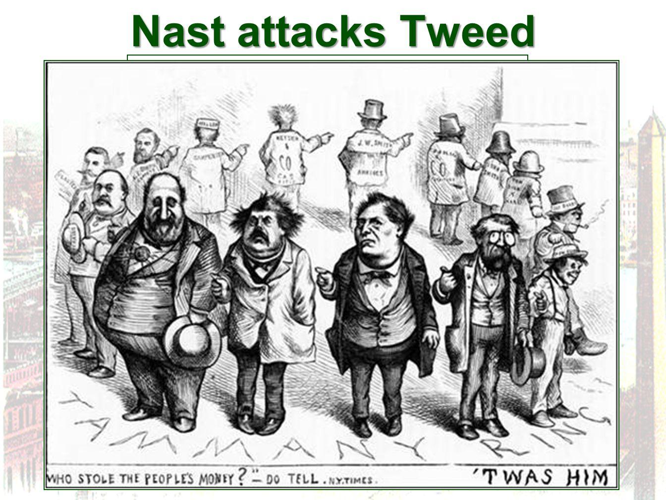 Nast attacks Tweed