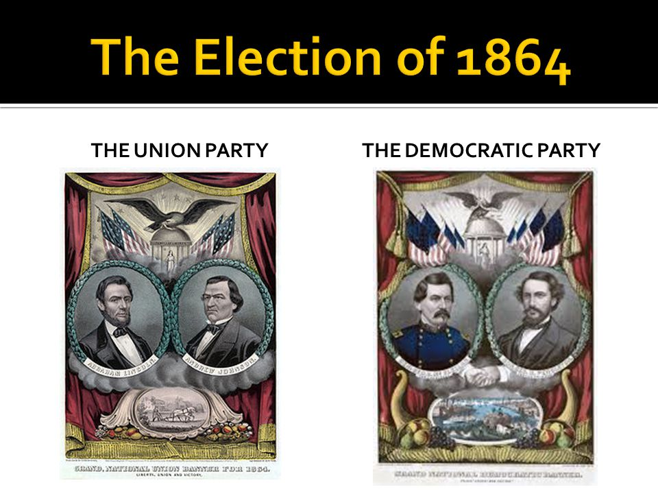 THE UNION PARTYTHE DEMOCRATIC PARTY