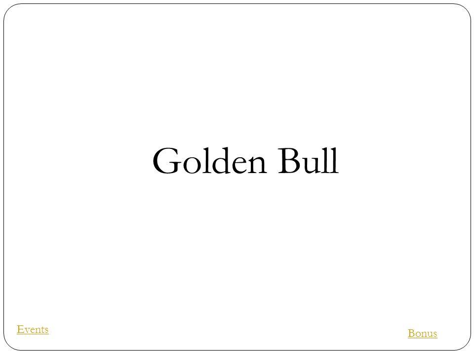 Golden Bull Events Bonus